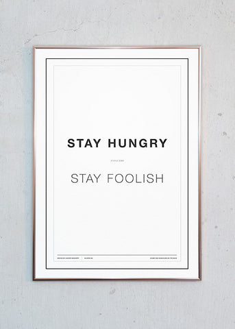 Stay Hungry - Stay Foolish (hvid)