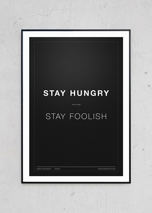 Billede af Stay Hungry - Stay Foolish (sort)