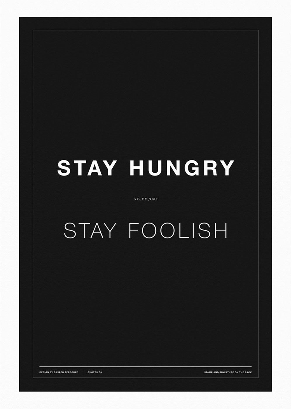 Stay Hungry - Stay Foolish (sort) fra CPH STUDIO