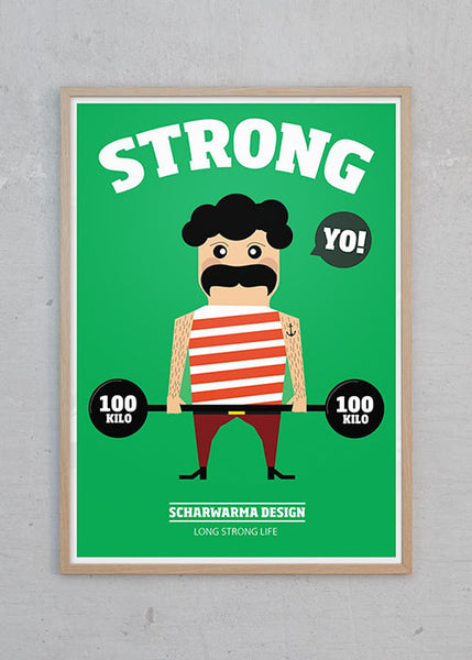 Life Is Good: Strong Man fra Scharwarma Design