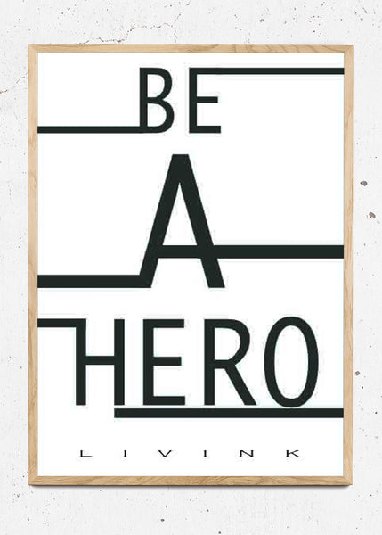 Be a hero fra Livink
