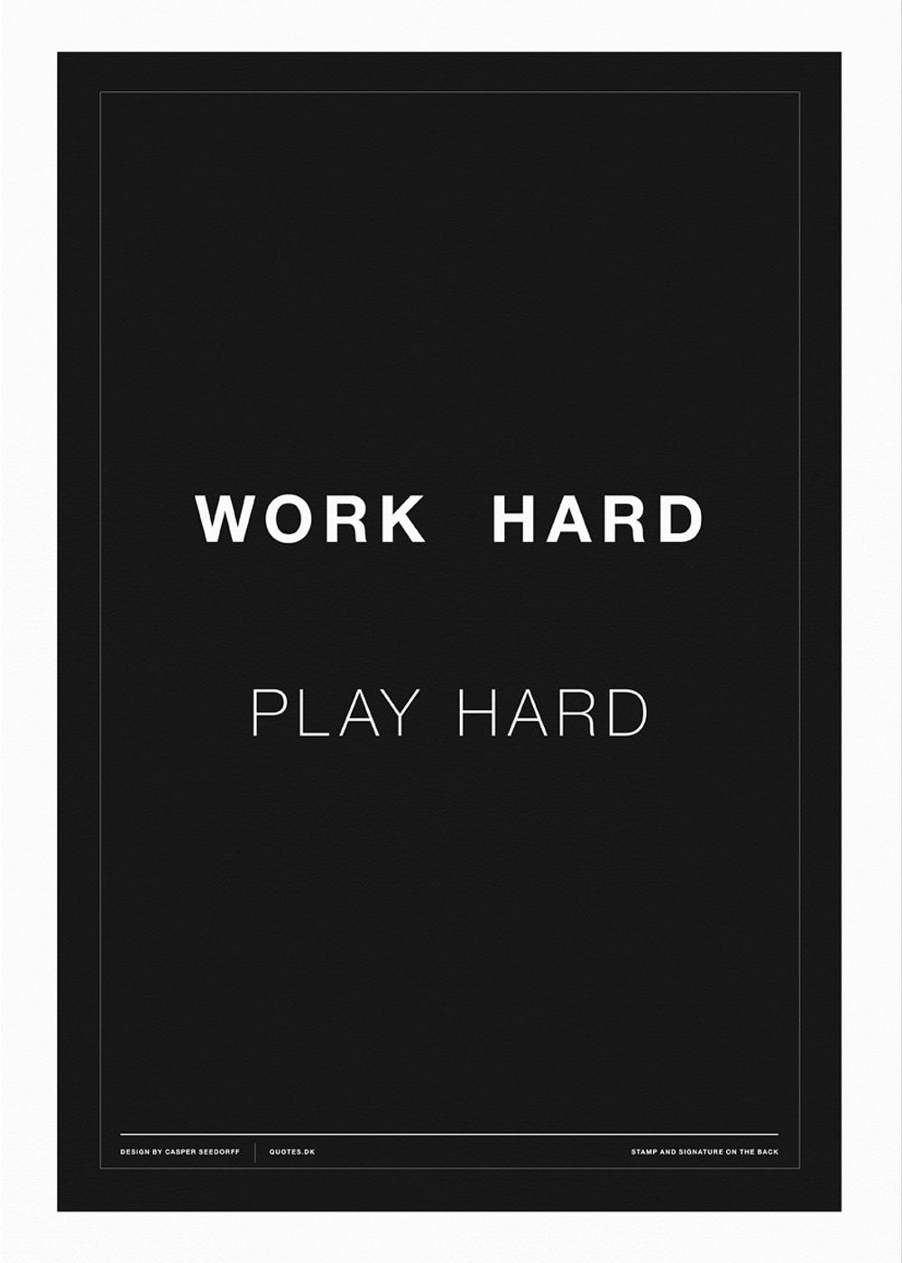 Work Hard - Play Hard (sort) fra CPH STUDIO