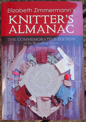 Elizabeth Zimmermann's Knitters' Almanac (Commemorative Edition)