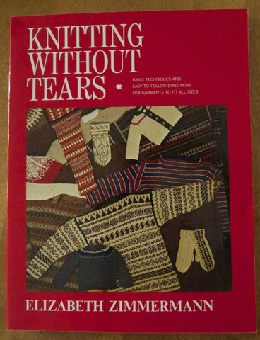 Knitting Without Tears - Elizabeth Zimmermann