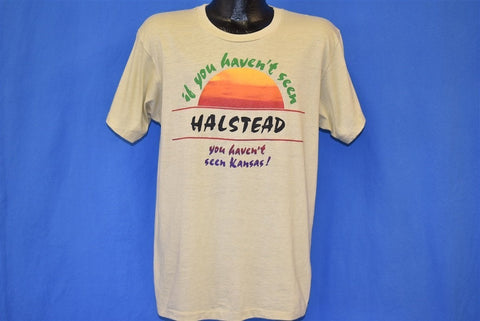 80s If You Haven't Seen Halstead Kansas Tourist t-shirt Large