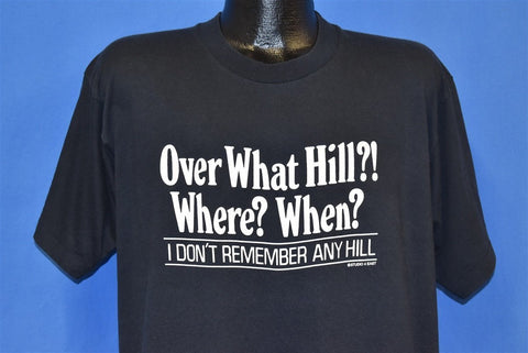 90s Over What Hill Where When Funny Birthday t-shirt Extra Large