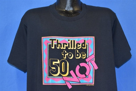 90s Thrilled to be 50 Not Funny Birthday t-shirt Extra Large