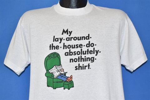80s My Lay Around the House Do Nothing Funny t-shirt Large