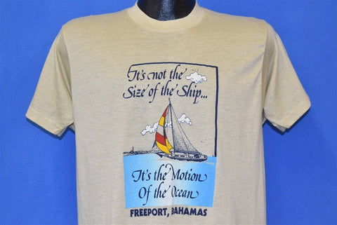 80s Not the Size of the Ship Motion of the Ocean t-shirt Medium