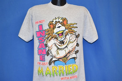 90s I'm Not Insane I'm Just Married With Kids t-shirt Medium