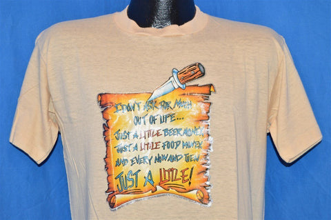 80s I Don't Ask for Much Beer Food & Sex Funny t-shirt Medium