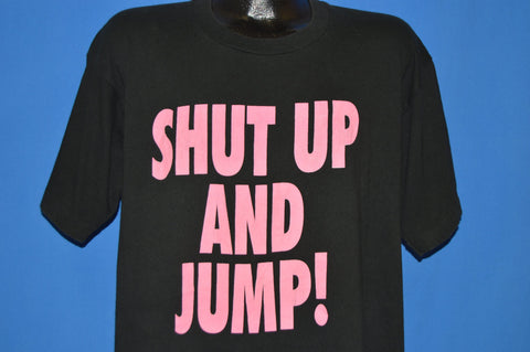 90s Shut Up And Jump Bungee Jump t-shirt Extra Large