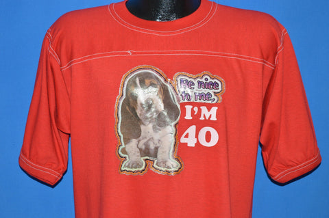 80s Be Nice to Me I'm 40 t-shirt Large