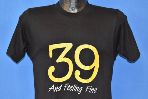 80s 39 And Feeling Fine t-shirt small