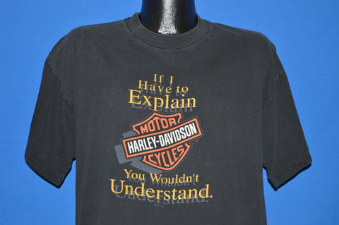 90s Harley Davidson You Wouldn't Understand t-shirt Large