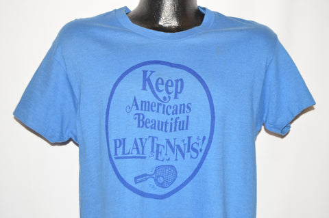 70s Keep American Beautiful Play Tennis t-shirt Medium