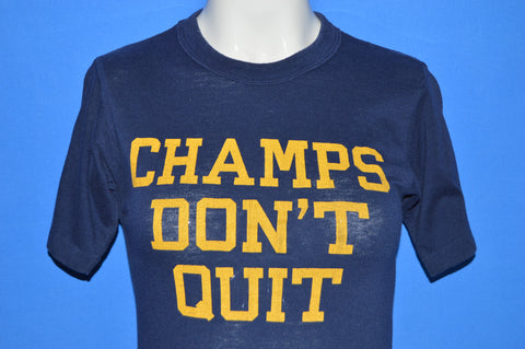 80s Champs Don't Quit t-shirt Extra Small