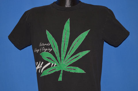 "80s Marijuana Natures Way Of Saying ""Hi"" t-shirt Medium"