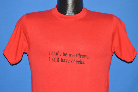 80s I Can't Be Overdrawn t-shirt Small