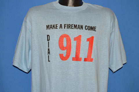 80s Dial 911 Make A Fireman Come t-shirt Extra Large