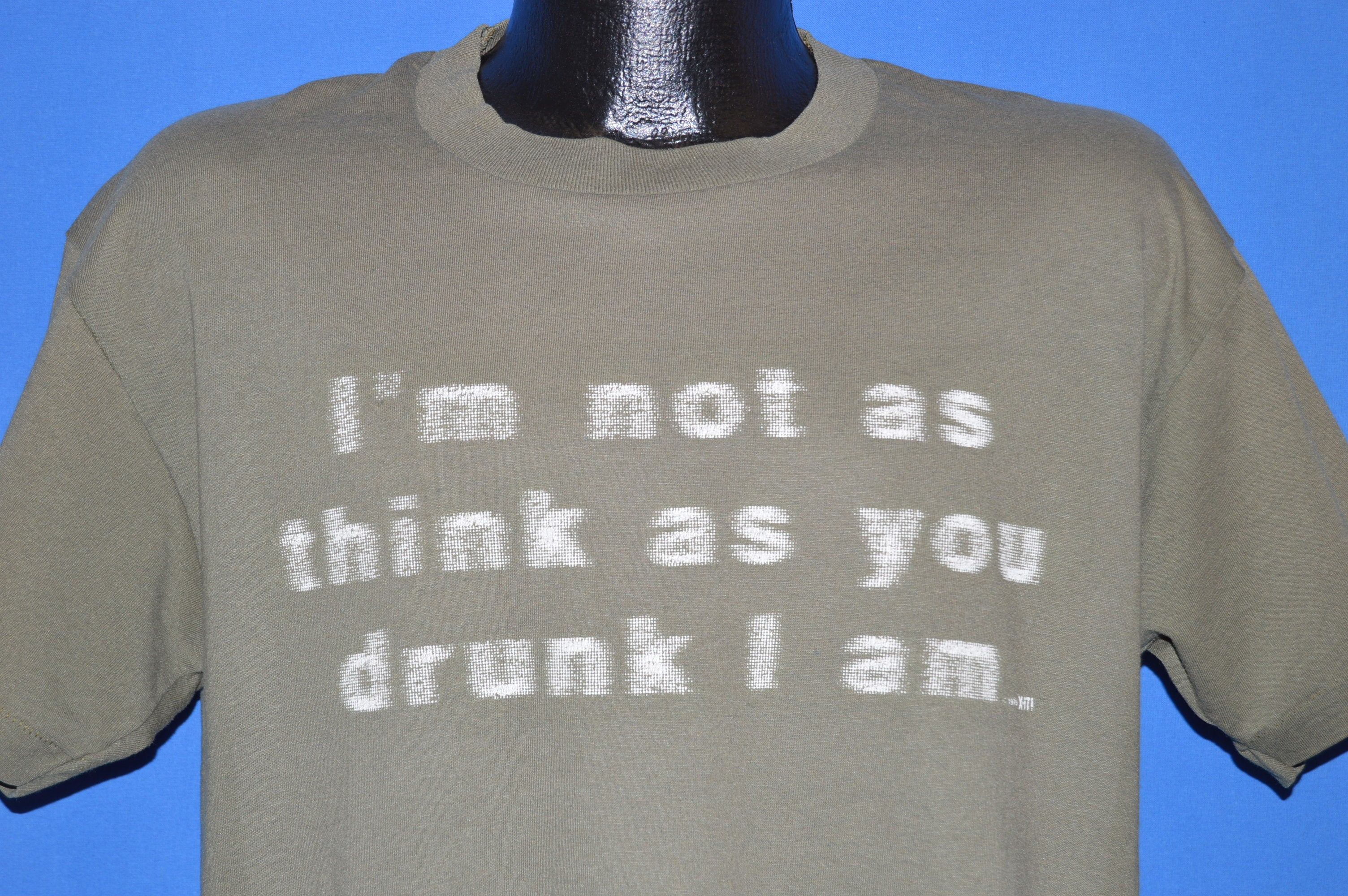 fba581ae 90s I'm Not as Think As You Drunk I Am Funny t-shirt Large - The ...