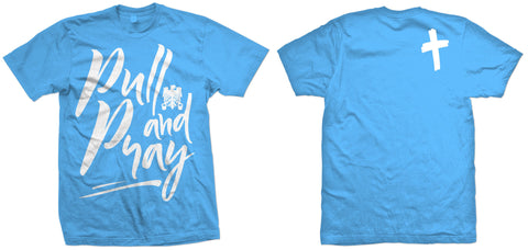 Pull and Pray- Blue Crew