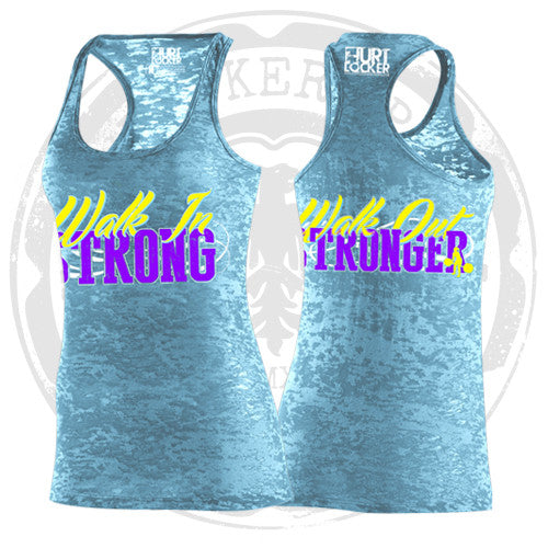 Women Are Strong - Walk In Strong... (Tahiti Blue)