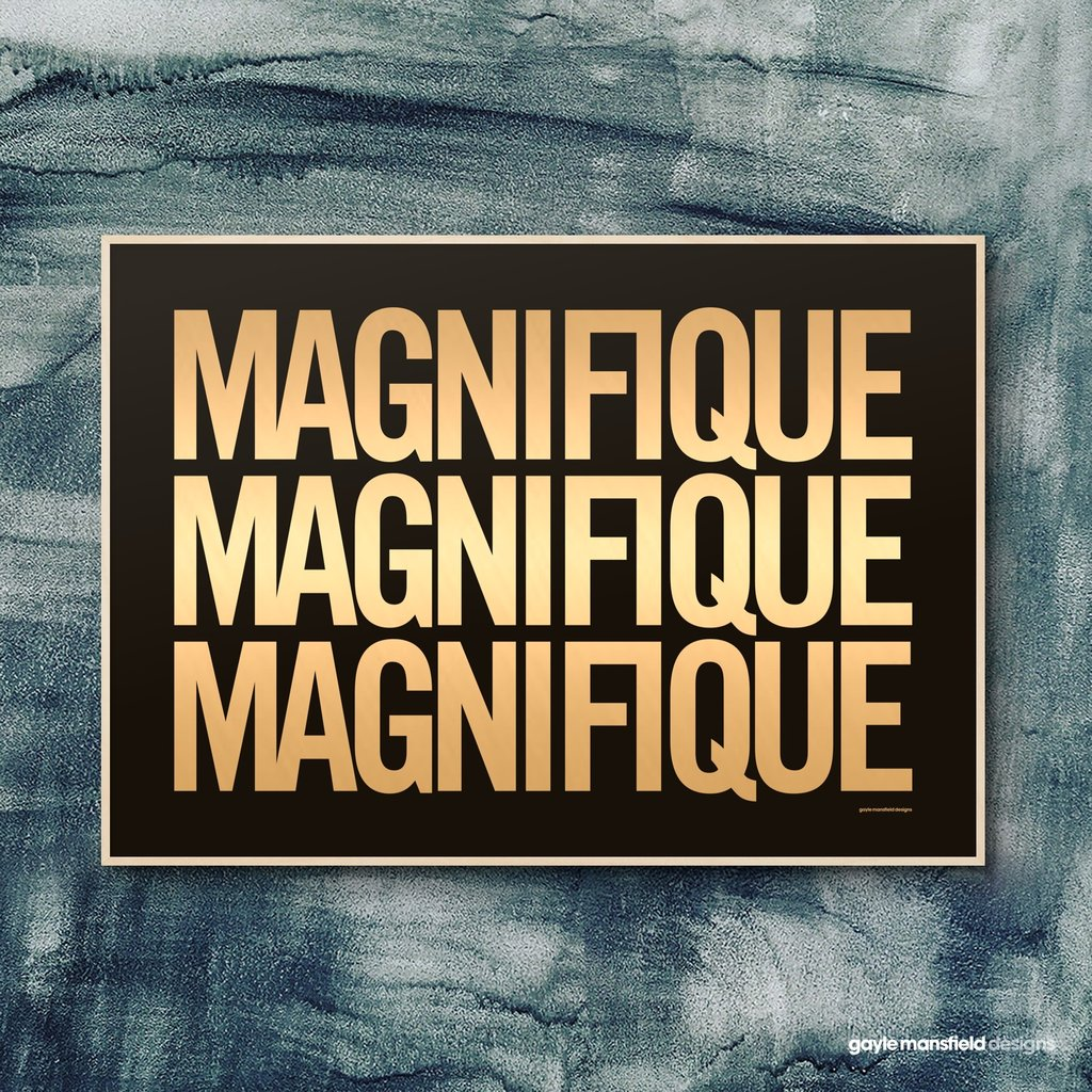 Magnifique Print - Gold Foil on Black