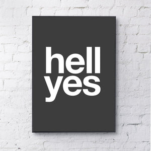 Black Hell Yes Print