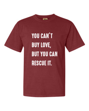 Can't Buy Love Unisex T-Shirt (Brick)
