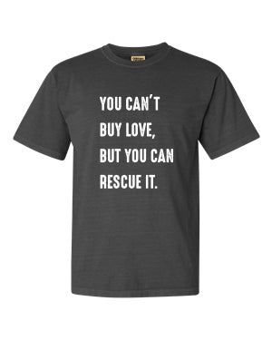 Can't Buy Love Unisex T-Shirt (Pepper)