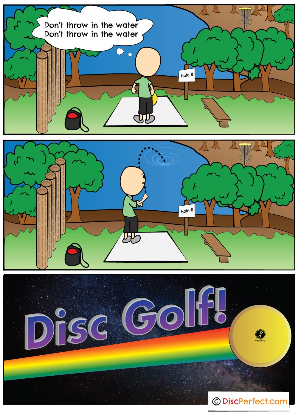 Disc Golf is very much a mental game and not following through can sometimes result in a lost disc or quick swim.