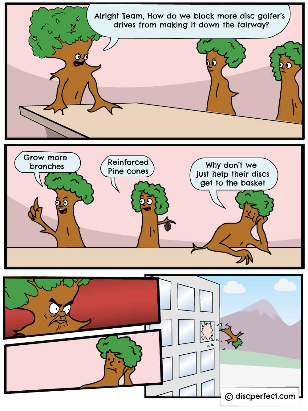 Disc Golf Boardroom meme on what happens when trees meet to talk about disc golfers
