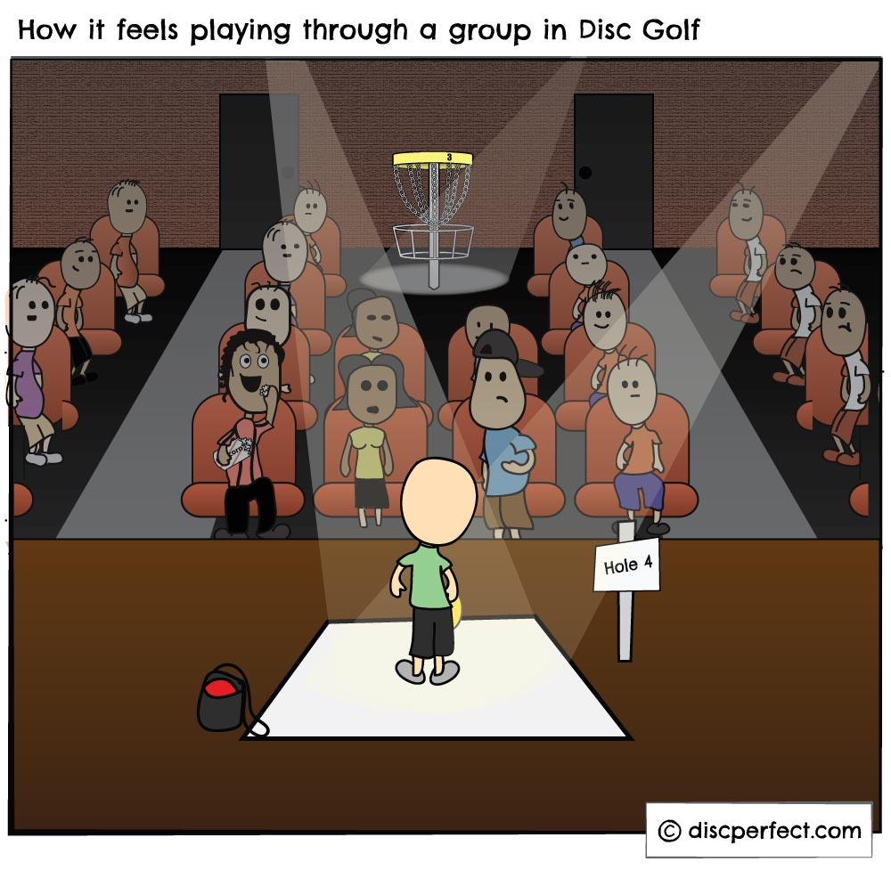 How it feels playing through a group in disc golf