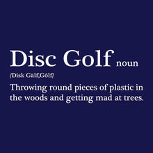 Load image into Gallery viewer, Disc Golf Definition T-Shirt