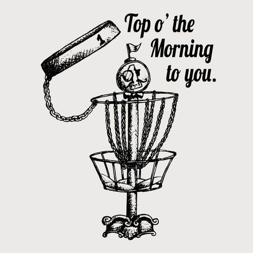 GentleBasket top of the morning disc golf shirt
