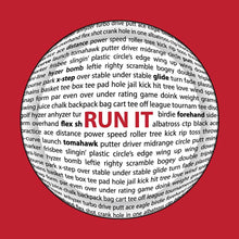 Load image into Gallery viewer, Run It Disc Golf Sayings Disc Shirt