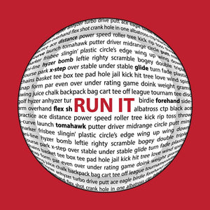 Run It Disc Golf Sayings Disc Shirt