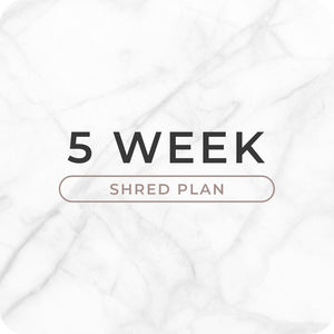 5 Week Shred (Meal & Training)