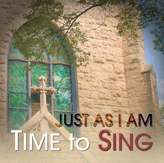 Time to Sing - Just As I Am (CD)