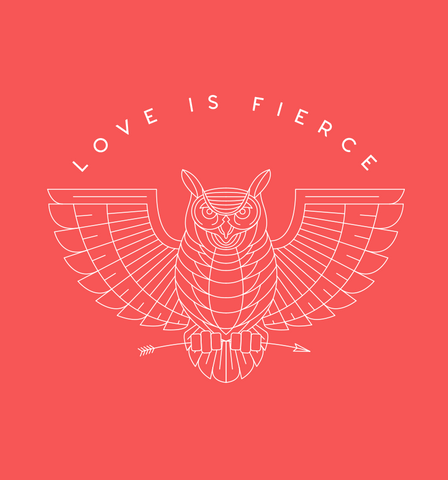 Love Is Fierce