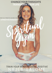 Spiritual Gym - Positive Mindset guide