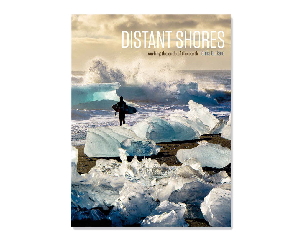 Ammo Books | DISTANT SHORES: Surfing the Ends of the Earth | Firecracker