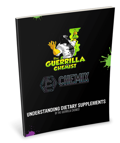 Image of CHEMIX- UNDERSTANDING DIETARY SUPPLEMENTS BY THE GUERRILLA CHEMIST (E BOOK)