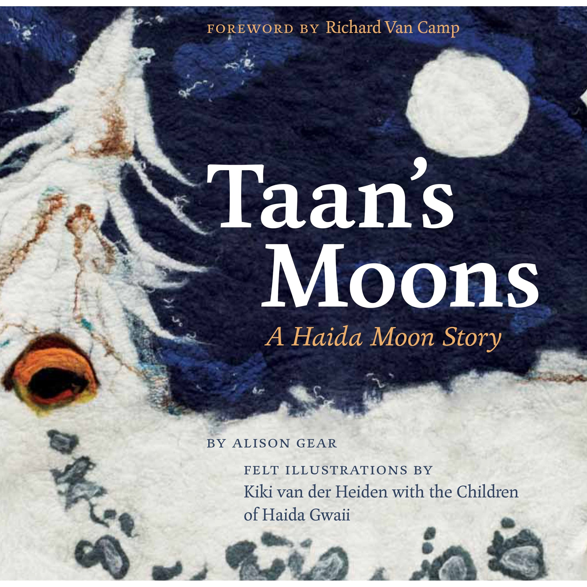 Taan's Moons: A Haida Moon Story by Alison Gear