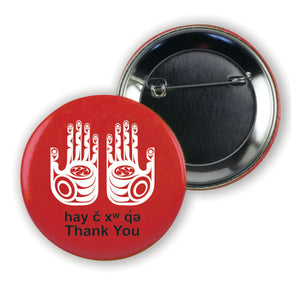 hay č xʷ q̓ə Healing Hands Buttons by Simone Diamond, Coast Salish