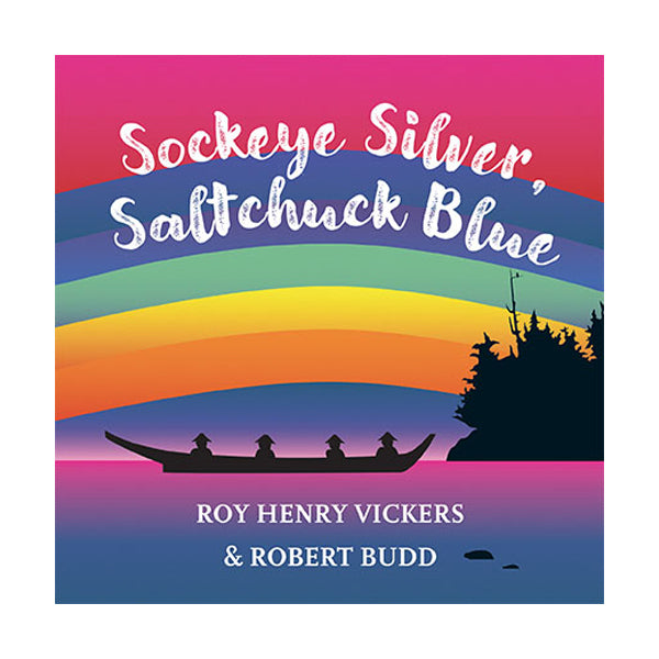 Sockeye Silver, Saltchuck Blue by Roy Henry Vickers & Robert Bud