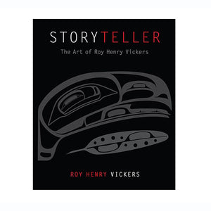 Storyteller: The Art of Roy Henry Vickers by Roy Henry Vickers