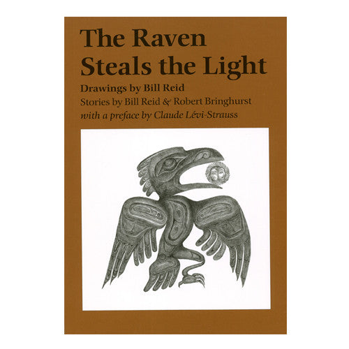 The Raven Steals the Light by Bill Reid and Robert Bringhurst
