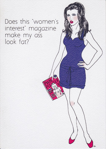 Does this women's interest magazine make my ass look fat?